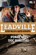 Leadville #2: Poker mit Doc Holliday by Alfred Wallon