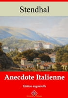 Anecdote italienne: Nouvelle édition enrichie , Arvensa Editions by Stendhal