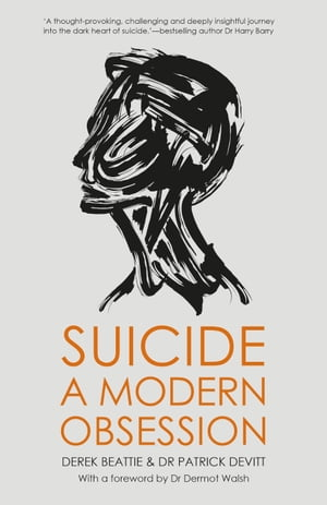 Suicide A Modern Obsession