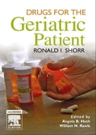 Drugs for the Geriatric Patient E-Book: Text with BONUS Handheld Software by Ronald I. Shorr, MD, MS