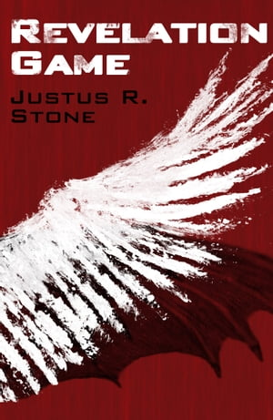 Revelation Game by Justus R. Stone