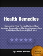 Health Remedies by Marlo G. Braswell