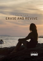 Erase and revive by Caterina Tropea