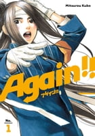Again!!: Volume 1 by Mitsurou Kubo