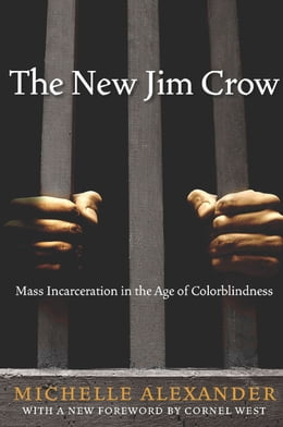 Book The New Jim Crow by Michelle Alexander