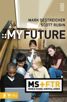 Book My Future by Mark Oestreicher