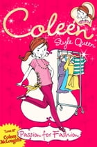 Passion for Fashion (Coleen Style Queen, Book 1) by Coleen McLoughlin