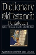 Dictionary of the Old Testament: Pentateuch 78cf364a-c72f-47c8-af20-b83725dad715