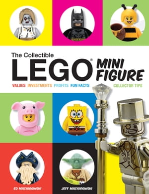 The Collectible LEGO Minifigure Values,  Investments,  Profits,  Fun Facts,  Collector Tips