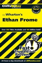 CliffsNotes on Wharton's Ethan Frome by Suzanne Pavlos