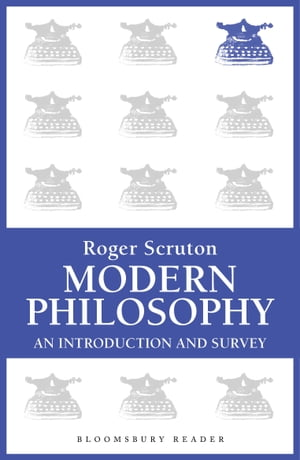 Modern Philosophy An Introduction and Survey