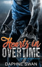 Hearts in Overtime: A Bad Boy Sports Romance by Daphne Swan