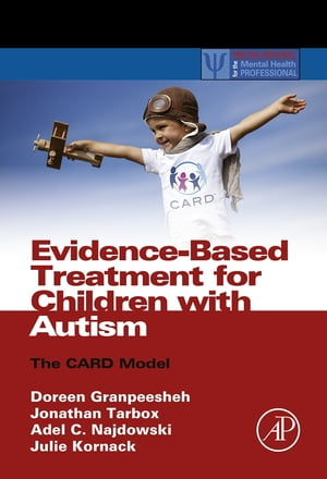 Evidence-Based Treatment for Children with Autism The CARD Model