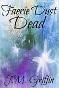 Faerie Dust Dead 9fe5f7d8-6710-41df-aed1-36adff1610ce