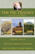 The Pig Trilogy 1eb82d55-aa25-4126-ab9f-54a2efc933a1