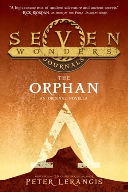 Book Seven Wonders Journals: The Orphan by Peter Lerangis