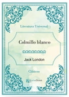Colmillo blanco by Jack London