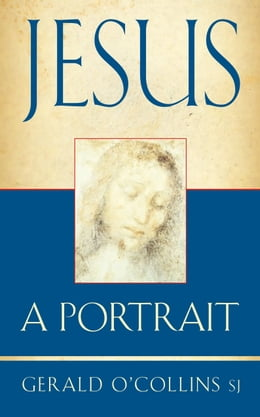 Book Jesus - A Portrait by Gerald O'Collins