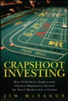 Crapshoot Investing by Jim McTague