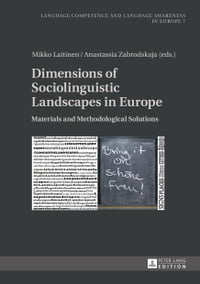 Dimensions of Sociolinguistic Landscapes in Europe: Materials and Methodological Solutions
