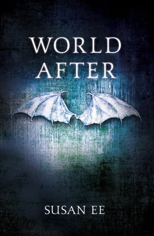 World After Penryn and the End of Days Book Two