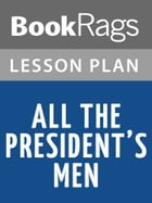 All the President's Men Lesson Plans by BookRags