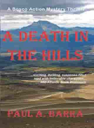 A Death in the Hills by Paul A Barra