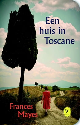 Book Een huis in Toscane by Frances Mayes