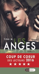 Les Anges: Tome 3 by Tina M.