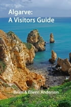 Algarve: A Visitors Guide by Brian Anderson
