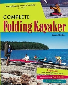 Book Complete Folding Kayaker, Second Edition by Diaz, Ralph