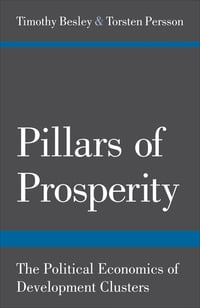 Pillars of Prosperity: The Political Economics of Development Clusters