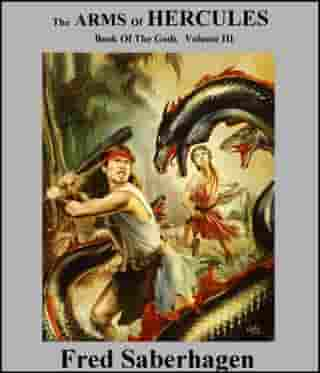 The Arms Of Hercules: Book Of The Gods: Volume III