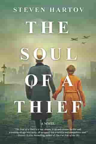 The Soul of a Thief: A Novel by Steven Hartov