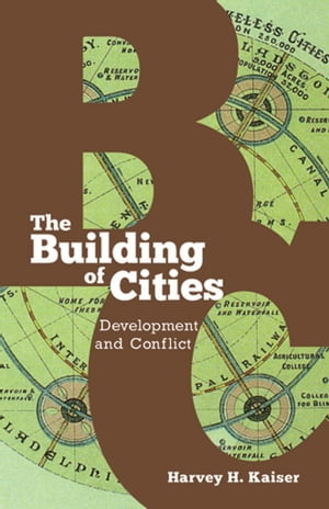 The Building of Cities Development and Conflict