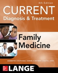 CURRENT Diagnosis & Treatment in Family Medicine, 4th Edition