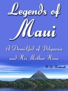Legends Of Maui by W. D. Westervelt