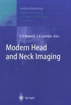 Modern Head and Neck Imaging by J.E. Youker