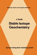 Stable Isotope Geochemistry by J. Hoefs