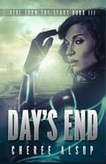 Girl from the Stars Book 3- Day's End 974a5022-cda4-40af-8a4d-61851f57e223