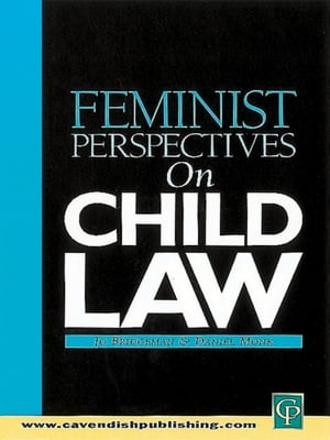Feminist Perspectives on Child Law