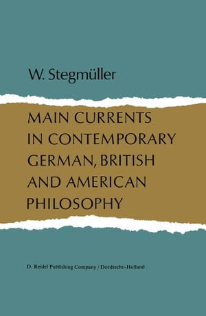Main Currents in Contemporary German, British, and American Philosophy