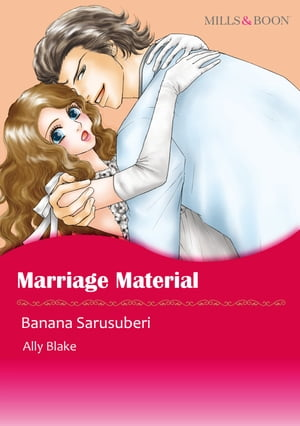 Marriage Material (Mills & Boon Comics): Mills & Boon Comics by Ally Blake