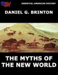 The Myths Of The New World 546a04bf-1442-4682-b3e4-1a363087e952