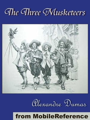 The Three Musketeers (Mobi Classics)