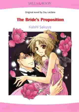 THE BRIDE'S PROPOSITION (Mills & Boon Comics): Mills & Boon Comics by Day Leclaire