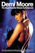 Demi Moore - The Most Powerful Woman in Hollywood 33a79c08-8dce-4513-90c5-09e545071d40
