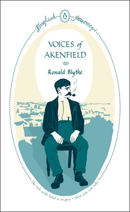 Book Voices of Akenfield by Ronald Blythe