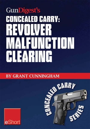 Gun Digest's Revolver Malfunction Clearing Concealed Carry eShort Learn how to clear trigger jams,  gun misfires and case-under-extractor malfunctions.