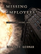 Missing Employees? (Complete) by Hallett German